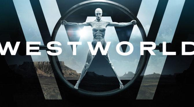 Westworld – La nostra recensione sulla 1 stagione della serie evento