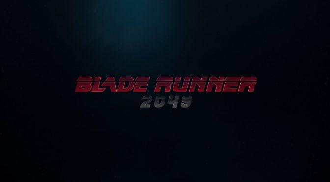 Blade Runner 2049 – 06.10.17 – l'attesa.
