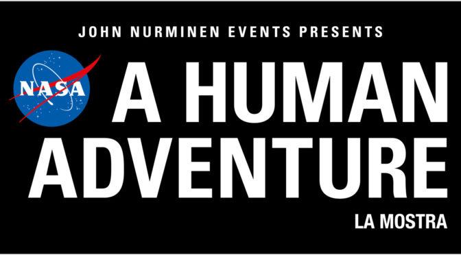 NASA – A HUMAN ADVENTURE: LO SPAZIO A  MILANO